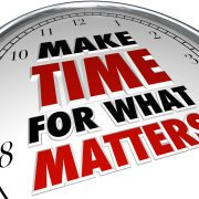 Clock with the words Make time for what matters