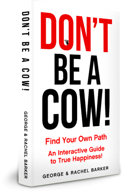 Discovering a path to happiness can be yours with Don't Be a Cow! An interactive guide